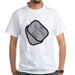 My Girlfriend is a Sailor dog tag White T-Shirt
