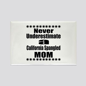 Never Underestimate california sp Rectangle Magnet
