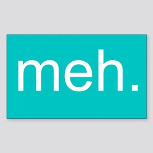 'meh.' Sticker (Rectangle)
