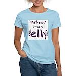 What Pot Belly? Women's Pink T-Shirt