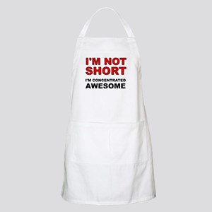 Not Short Concentrated Awesome Apron