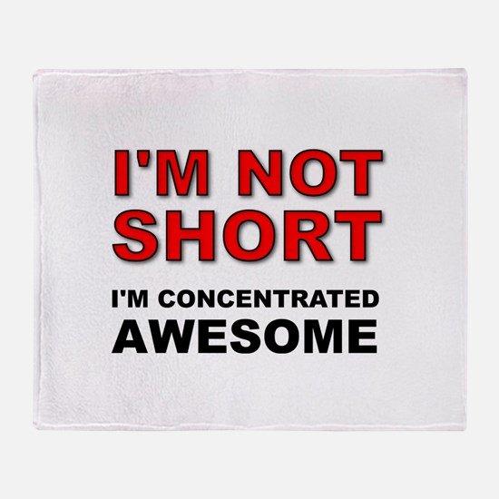Not Short Concentrated Awesome Throw Blanket