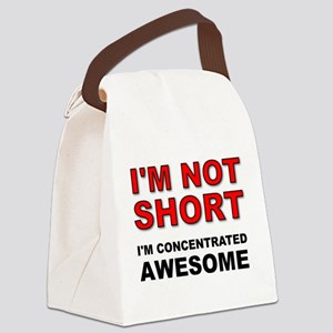 Not Short Concentrated Awesome Canvas Lunch Bag