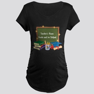 Custom Teacher Maternity T-Shirt