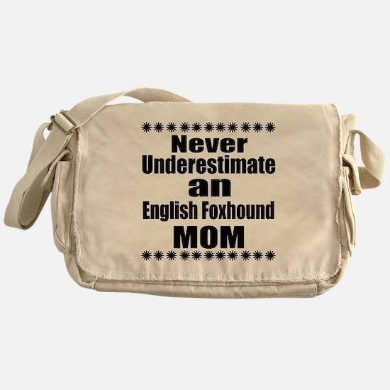 English Foxhound Mom Messenger Bag