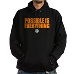 Possible Is Everything Hoodie