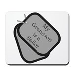 My Grandson is a Sailor dog tag Mousepad