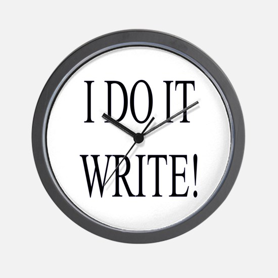 Wall Clock for writers- I Do It Write!