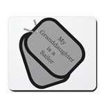 My Granddaughter is a Sailor dog tag Mousepad