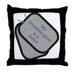 My Granddaughter is a Sailor dog tag  Throw Pillow