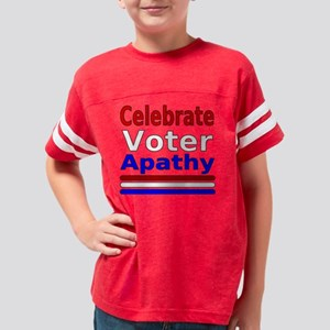 celebrate voter apathy design Youth Football Shirt