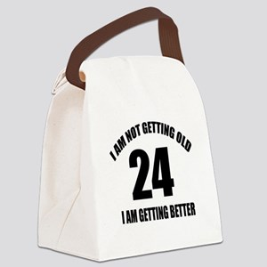 24 I Am Getting Better Canvas Lunch Bag