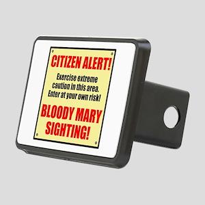 Citizen Alert! Bloody Mary! Rectangular Hitch Cove