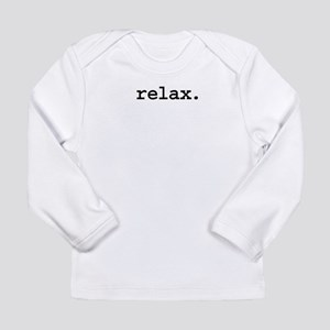 relax Long Sleeve Infant T-Shirt