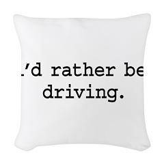 idratherbedrivingblk Woven Throw Pillow