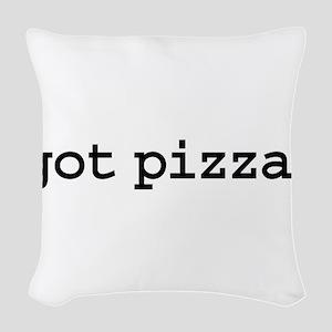 gotpizza Woven Throw Pillow