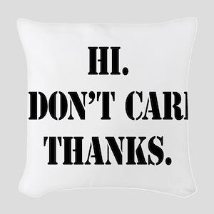 idontcarestencilblk Woven Throw Pillow