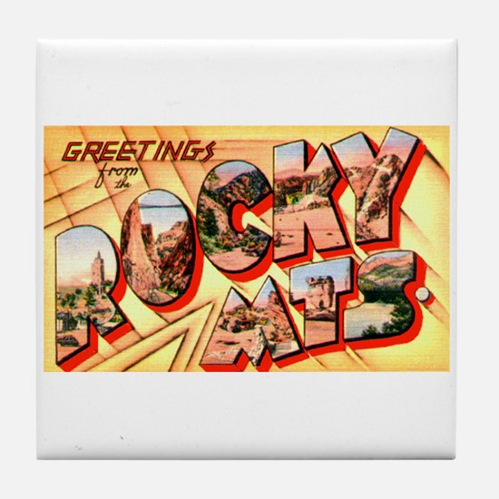 Rocky Mountains Greetings Tile Coaster