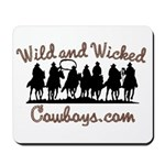 Wild and Wicked Mousepad