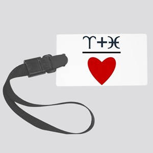Aries + Pisces = Love Large Luggage Tag