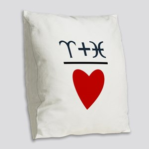 Aries + Pisces = Love Burlap Throw Pillow