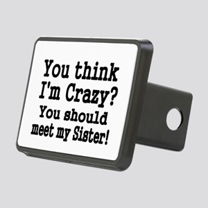 You think Im Crazy Hitch Cover