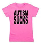 autismsucks Girl's Tee