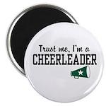 Trust Me I'm a Cheerleader Magnet