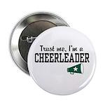 Trust Me I'm a Cheerleader Button