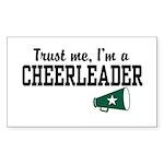 Trust Me I'm a Cheerleader Rectangle Sticker