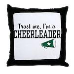 Trust Me I'm a Cheerleader Throw Pillow