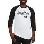 Trust Me I'm a Cheerleader Baseball Jersey