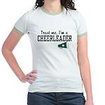 Trust Me I'm a Cheerleader Jr. Ringer T-Shirt