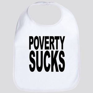 povertysucks Bib