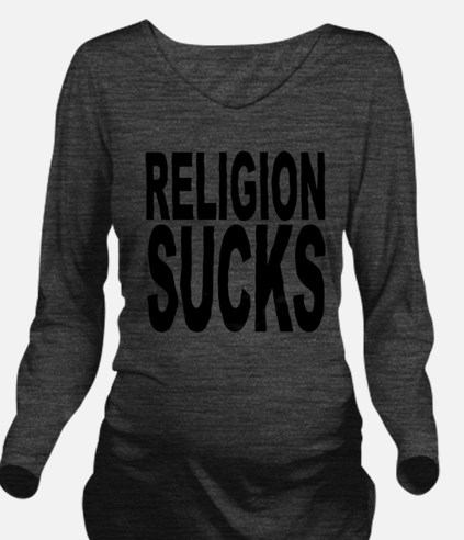 religionsucksblk.png Long Sleeve Maternity T-Shirt