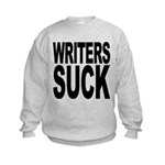 writerssuckblk.png Kids Sweatshirt