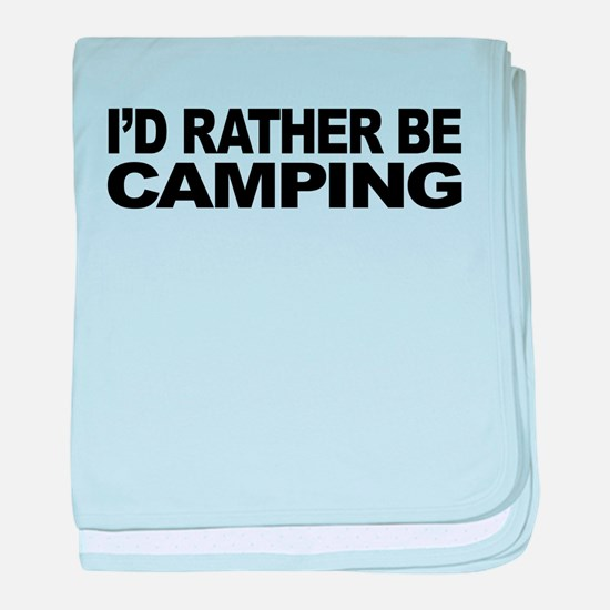 mssidratherbecamping.png baby blanket