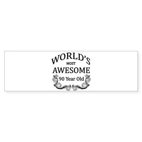 World's Most Awesome 90 Year Old Sticker (Bumper)
