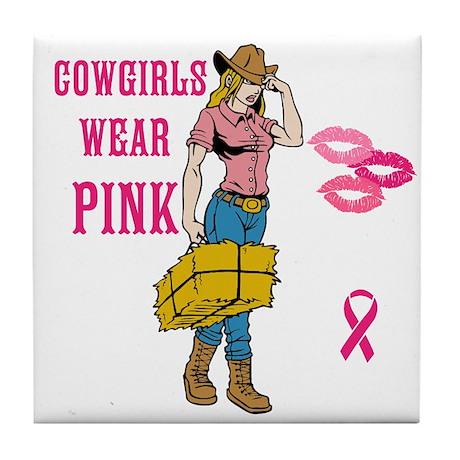 Cowgirls Wear Pink Tile Coaster