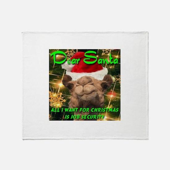 Dear Santa Hump Day Camel Job Security Throw Blank