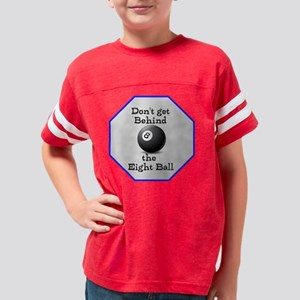 Dont Get  Behind the Eight Ba Youth Football Shirt