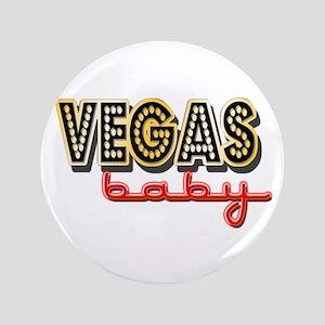 """Vegas Baby 3.5"""" Button"""