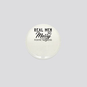 Real Men Marry Postal Worker Mini Button