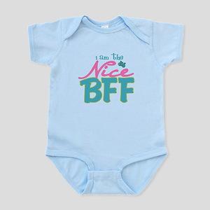I am the nice BFF Infant Bodysuit