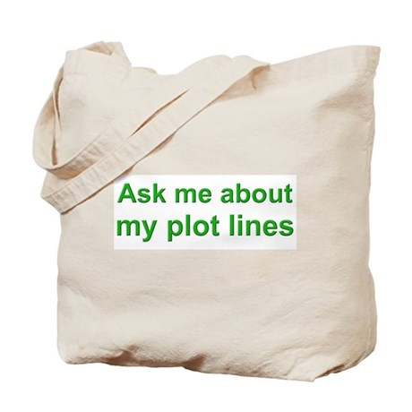 Ask Me About My Plot Lines Tote Bag