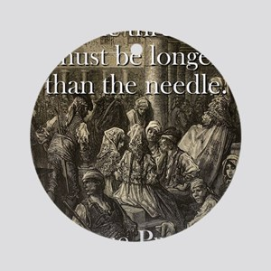 The Thread Must Be Longer - Basque Proverb Round O