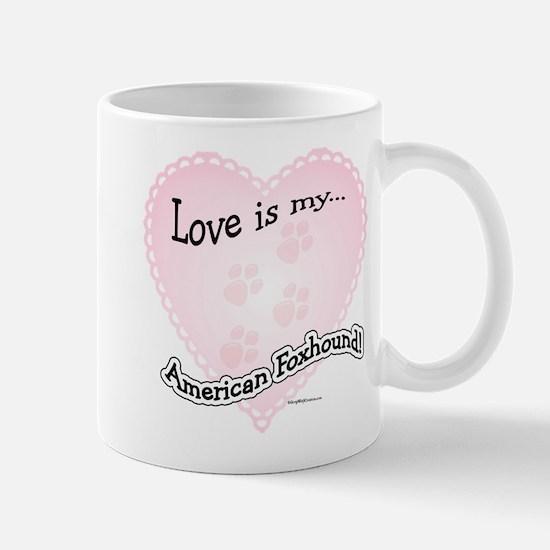 Love is my American Foxhound Mug