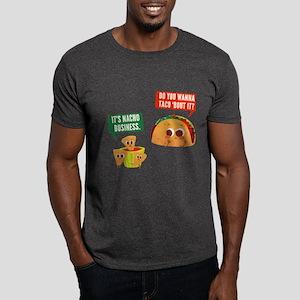 Nacho Business Pun Dark T-Shirt