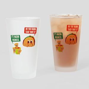 Nacho Business Pun Drinking Glass