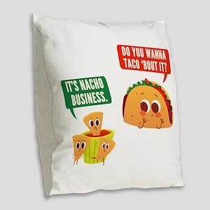 Nacho Business Pun Burlap Throw Pillow